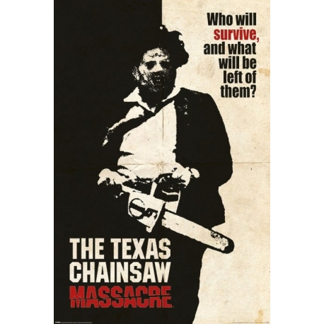 Texas Chainsaw Massacre Poster Who Will Survive?, The Texas