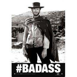Goodies, Panneau en étain Clint Eastwood Badass.
