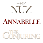 Annabelle / The Nun / Conjuring