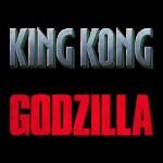 Godzilla/King Kong